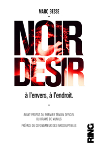 Noir Dsir, couverture  l'envers  l'endroit